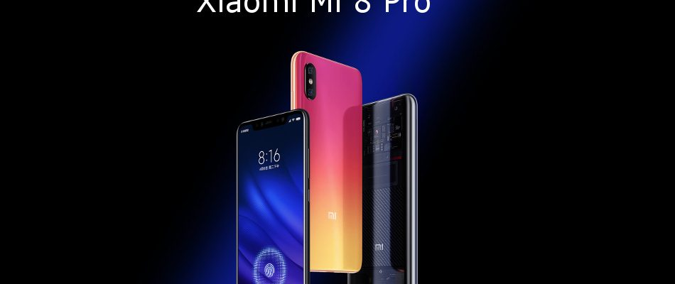 Xiaomi Mi8 Pro: A top-of-the-range product with very interesting technical solutions